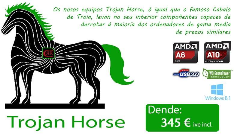 Ordenadores Trojan Horse. Económicos pero potentes