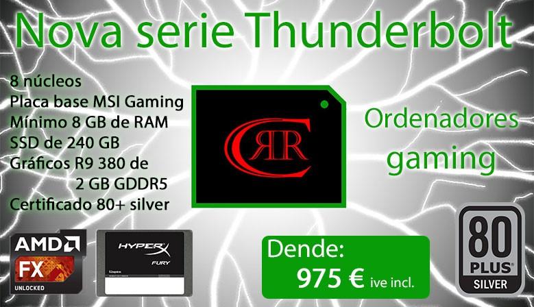 Nova serie Thunderbolt. Os nosos equipos gaming